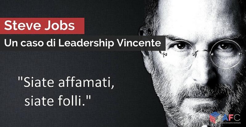 STEVE JOBS - UN CASO DI LEADERSHIP VINCENTE