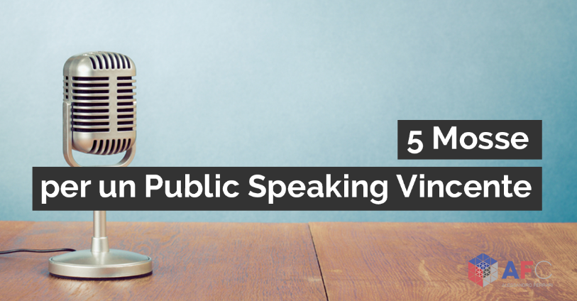5 MOSSE PER UN PUBLIC SPEAKING VINCENTE