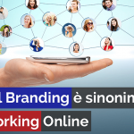 PERSONAL BRANDING È SINONIMO DI NETWORKING ONLINE