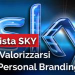 INTERVISTA SKY: COME VALORIZZARSI CON IL PERSONAL BRANDING