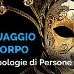 LINGUAGGIO DEL CORPO: LE 3 TIPOLOGIE DI PERSONE