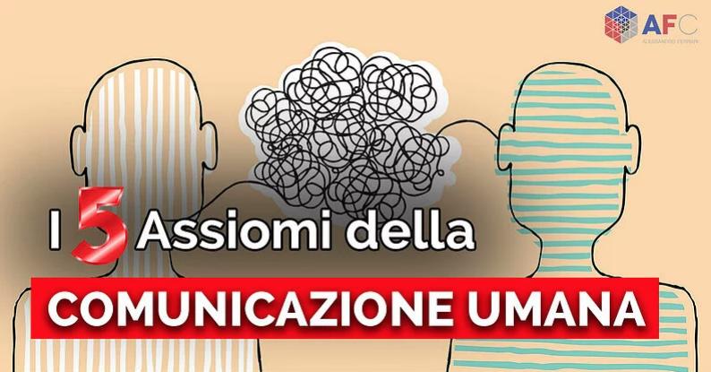 i-5-assiomi-della-comunicazione-umana